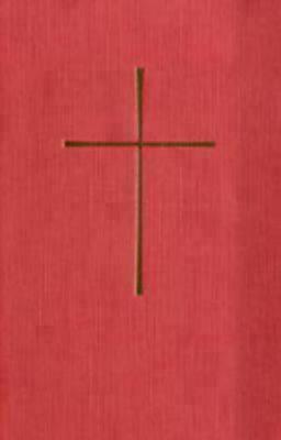 El Libro de Oracion Comun Administracion de los Sacramentos y Otros Ritos y Ceremonias de la Iglesia