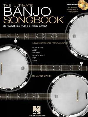 The Ultimate Banjo Songbook: 26 Favorites Arranged for 5-String Banjo 978-0634056055 FB2 PDF