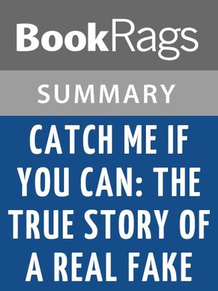 Catch Me if You Can by Frank Abagnale | Summary & Study Guide