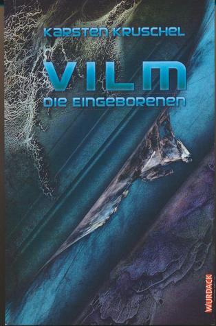 Die Eingeborenen (VILM, #2)