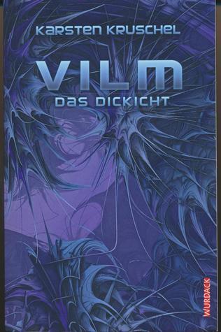 Das Dickicht (VILM, #4)