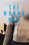 The Wrong Man by Lane Hayes