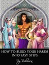 How to Build Your Harem in 10 Easy Steps