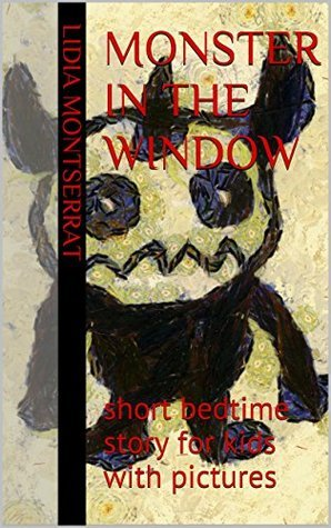 Monster in the window: short bedtime story for kids with pictures