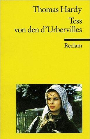 Tess von d' Urbervilles. Eine reine Frau.