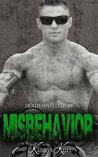 Misbehavior (Death Dwellers MC, #3)