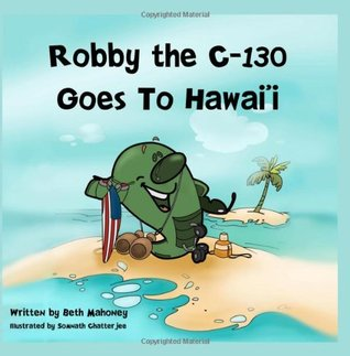 Robby the C-130 Goes to Hawaii
