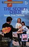 The Secret Child by Jamie Denton