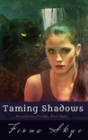 Taming Shadows (Revelations #1)