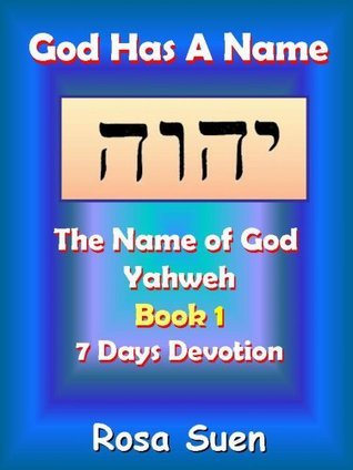 God Has A Name - Week 1 Devotions (The Name of God - Yahweh Series)