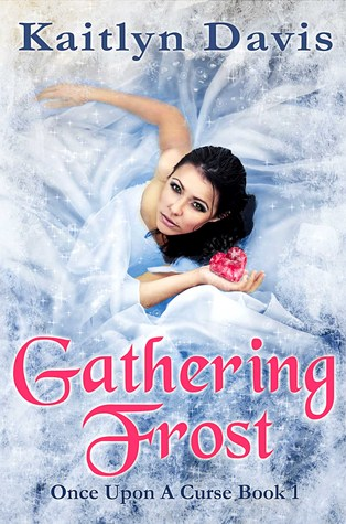 Gathering Frost (Once Upon a Curse, #1)