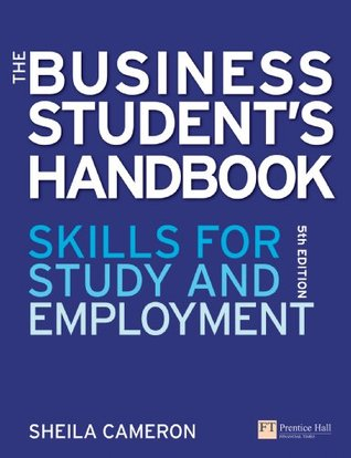 The Business Student's Handbook: Learning Skills for Study and Employment
