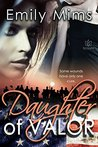 Daughter of Valor (Texas Hill Country, #4)