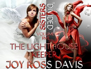 The Lighthouse Keeeper (Sisters Divided, #5)
