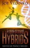 FreeFormed Hybrids