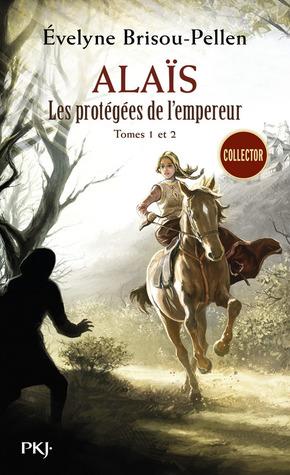 Alaïs (Les protégées de l'empereur, #1 & 2)