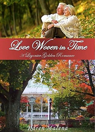 Love Woven in Time: A Ligonier Golden Romance