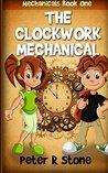 The Clockwork Mechanical
