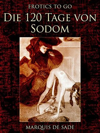 Die 120 Tage von Sodom: First World War Centenary (Erotics To GO 678)