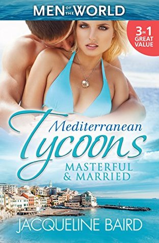 Mediterranean Tycoons Masterful Amp Married Marriage At His border=
