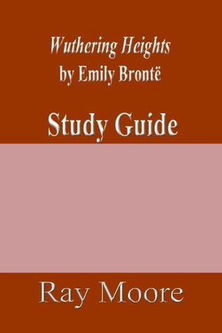 Study Guide on Wuthering Heights by Emily Brontë