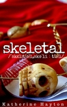 Skeletal (Christchurch Crime, #2)