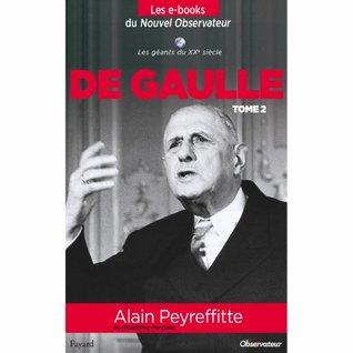 Charles de Gaulle, tome 2 (NOUVEL OBSERVATEUR: LES GEANTS DU Xxème SIECLE t. 8)