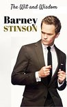 The Wit and Wisdom of Barney Stinson: Barney Stinson Quotes