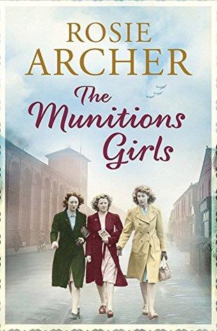 The Munitions Girls (The Bomb Girls #1)