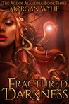 Fractured Darkness by Morgan Wylie