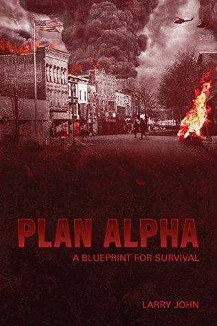 Plan Alpha: A Blueprint for Survival