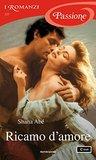 Ricamo d'amore by Shana Abe