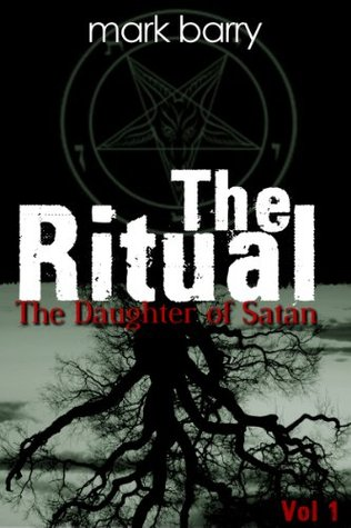 The Ritual Mini-Series - Issue 1: The Daughter of Satan
