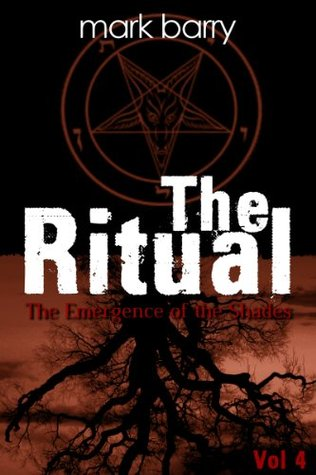 The Ritual Mini-Series - Issue 4: The Emergence Of The Shades