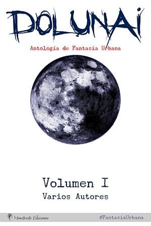 Dolunai, Antología de Fantasía Urbana
