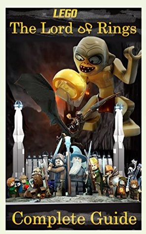 The NEW (2015) Complete Guide to: Lego Lord of the rings Game Cheats AND Guide with Free Tips & Tricks, Strategy, Walkthrough, Secrets, Download the game, Codes, Gameplay and MORE!
