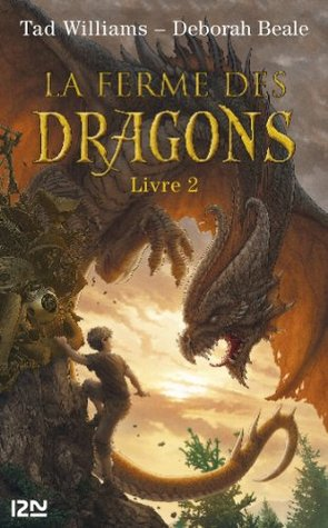 La ferme des dragons - tome 2