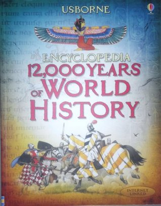 Usborne Encyclopedia 12,000 Years of World History
