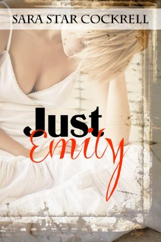 Just Emily by Sara Star Cockrell PDF Download