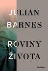 Roviny života by Julian Barnes