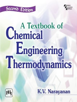 A Textbook of Chemical Engineering Thermodynamics
