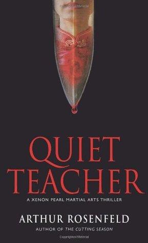 Quiet Teacher (A Xenon Pearl  Novel)
