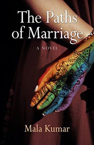 Ebook The Paths of Marriage by Mala  Kumar PDF!