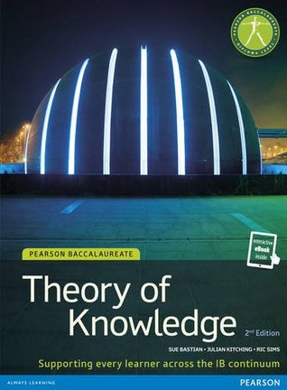 Theory of Knowledge (Tok) (Student Book and Etext) (Pearson Baccalaureate)