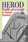 Herod: Profile of a Tyrant