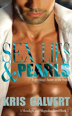 Sex, Lies & Pearls (Sex and Lies Book 3)