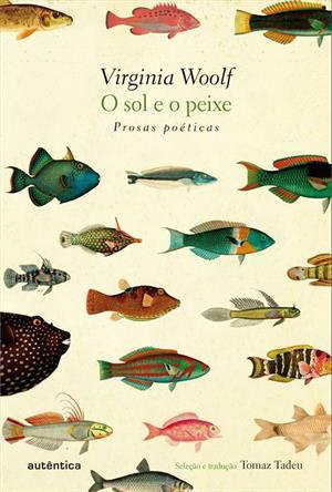O Sol e o Peixe: Prosas Poéticas