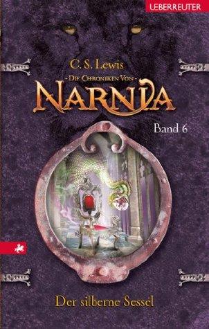 Die Chroniken von Narnia 6: Der silberne Sessel: BD 6