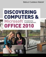 Bundle: Microsoft Office 2007: Introductory Concepts and Techniques, Premium Video Edition + Microsoft Windows 7: Bundle: Discovering Computers and Microsoft Office 2010: A Fundamental Combined Approach W/printed Access Card, 1st Edition