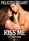 Kiss me (if you can) - vol. 2 by Felicity Stuart